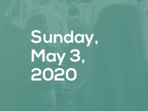 Sunday, May 3, 2020